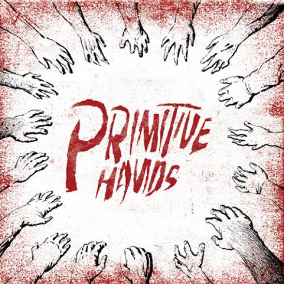"PRIMITIVE HANDS ""Primitive Hands"" LP"