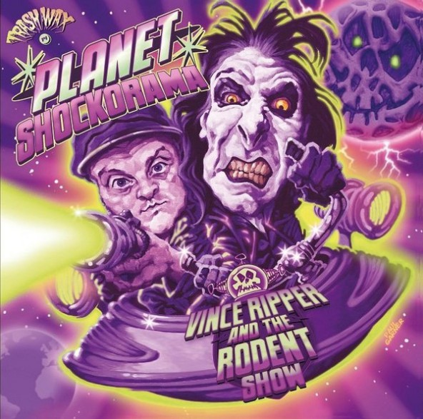 "VINCE RIPPER & THE RODENT SHOW ""Planet Shockarama"" LP"