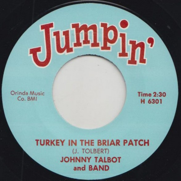 "JOHNNY TALBOT ""TURKEY IN THE BRIAR PATCH"" / SANDY NELSON ""CHOP CHOP"" 7"""