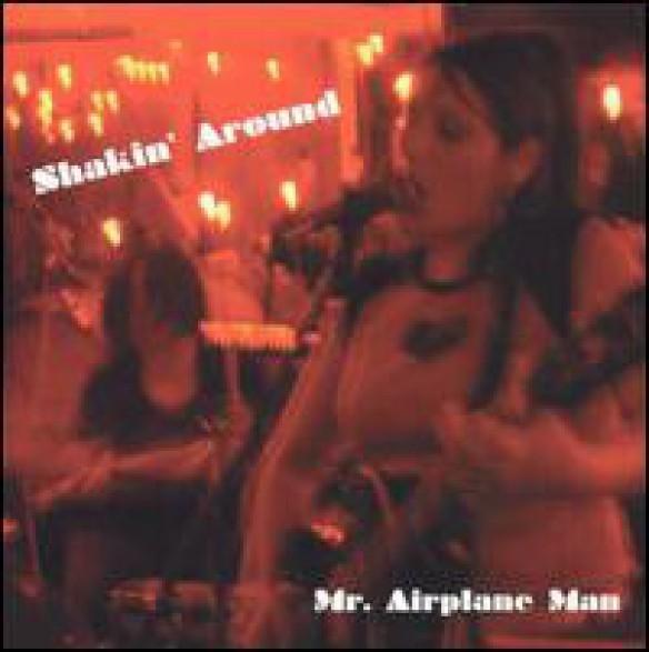 """MR. AIRPLANE MAN """"Shakin' Around"""" 10"""""""