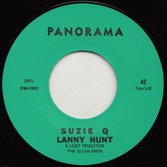 "LANNY HUNT ""SUZY Q / STAY"" 7"""