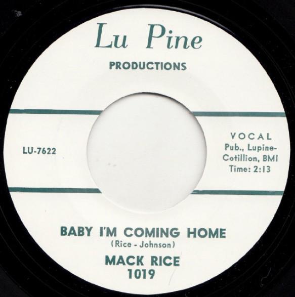 """MACK RICE """"BABY I'M COMING HOME / MY BABY"""" 7"""""""