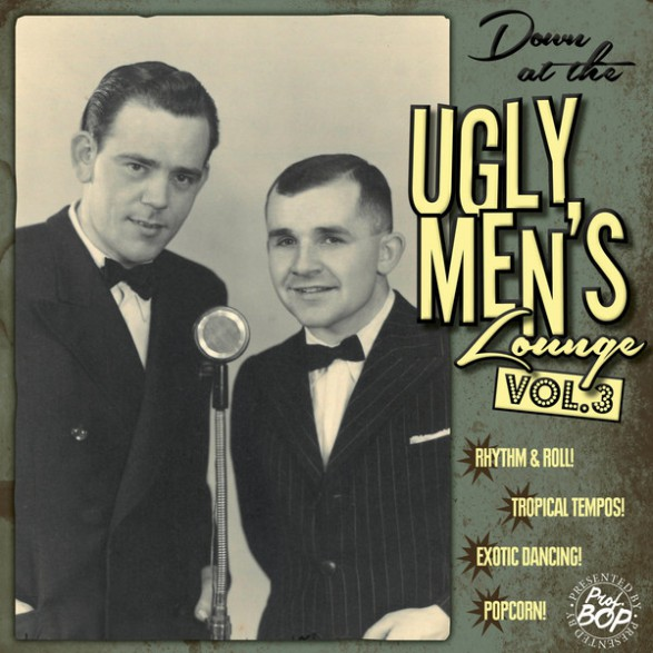 "Down At The Ugly Men's Lounge Vol. 3 10""+CD"