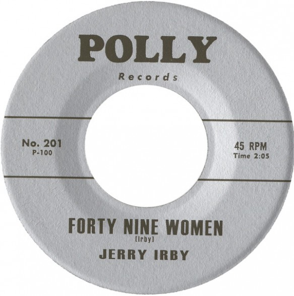 """Jerry Irby """"Forty Nine Women / Call For Me Darling"""" 7"""""""