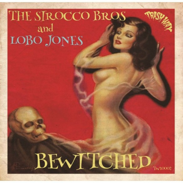 """Sirocco Bros And Lobo Jones """"Bewitched"""" 10"""""""