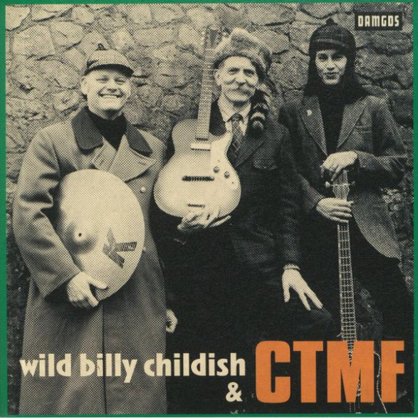 "WILD BILLY CHILDISH & CTMF ""Marc Riley Session Radio 6"" 7"""