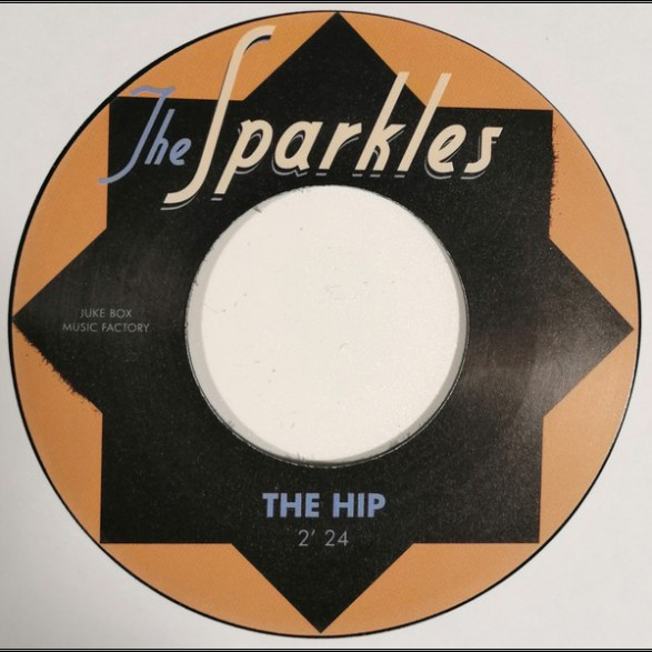 "SPARKLES ""The Hip  /Hipsville 29 B.C."" 7"""