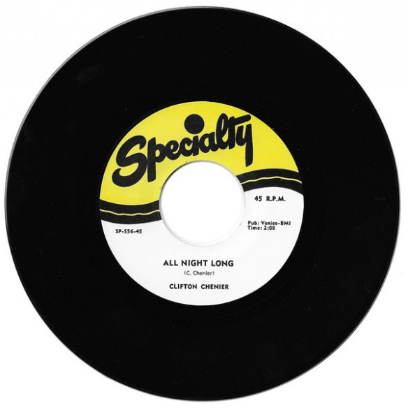 "CLIFTON CHENIER ""ALL NIGHT LONG / THINK IT OVER"" 7"""