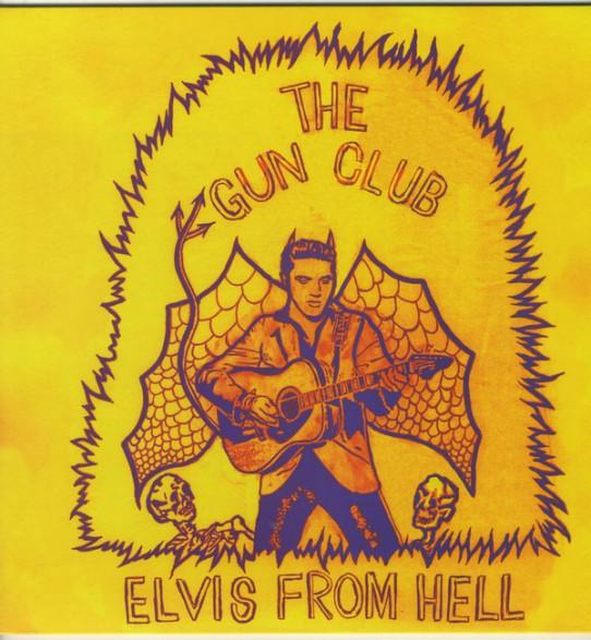 "GUN CLUB ""Elvis From Hell"" LP"