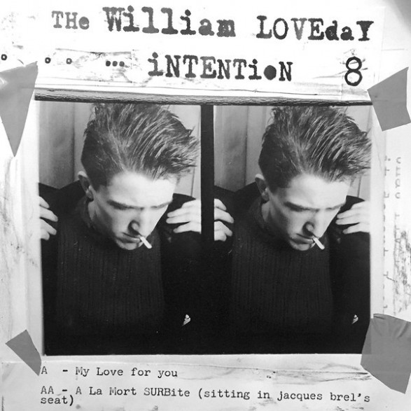 """WILLIAM LOVEDAY INTENTION """"My Love For You"""" 7"""""""