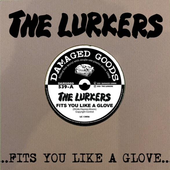 "LURKERS ""Fits You Like A Glove"" 7"""