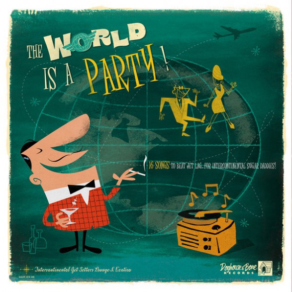 THE WORLD IS A PARTY! Vol.1 LP
