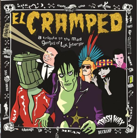 """EL CRAMPED """"A Tribute To The Mad Genius Lux Interior"""" LP"""