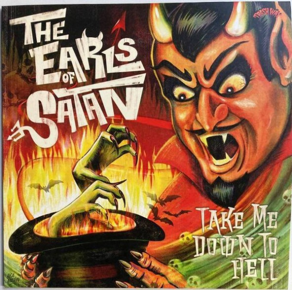 "EARLS OF SATAN ""Take Me Down To Hell"" LP"