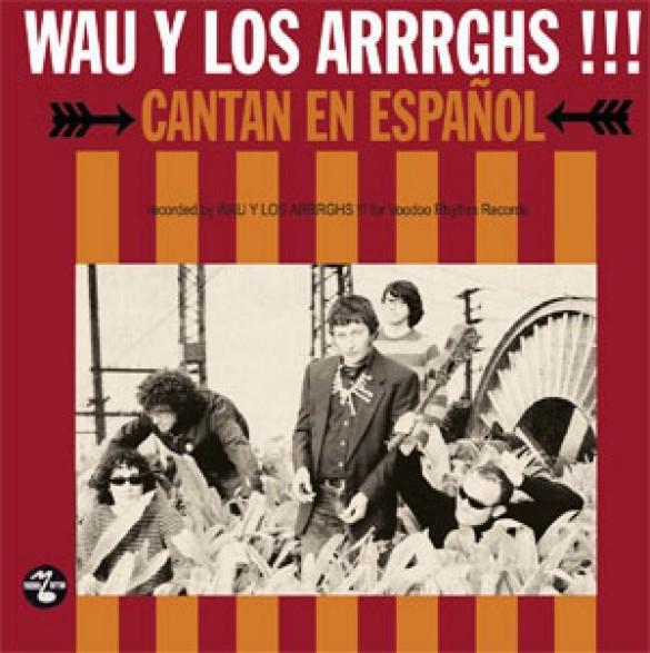 "WAU Y LOS ARRRGHS!!! ""CANTAN EN ESPANOL"" LP+CD"