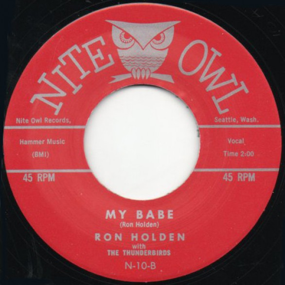 "Ron Holden w/ theThunderbirds ""My Babe/Love You So"" 7"""
