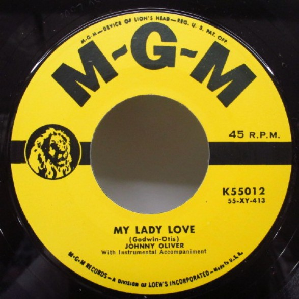 """JOHNNY OLIVER """"MY LADY LOVE / ALL I HAVE IS YOU"""" 7"""""""