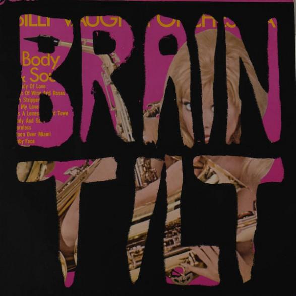 """BRAIN TILT """"The Deranged Side Of Doo-Wop"""" LP"""