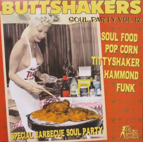 "BUTTSHAKERS!! ""Soul Party Volume 12"" LP"
