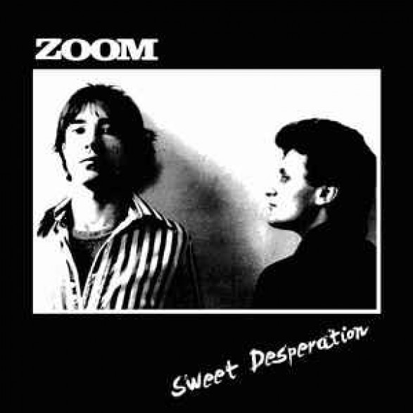 "Zoom ""Sweet Desperation"" LP"