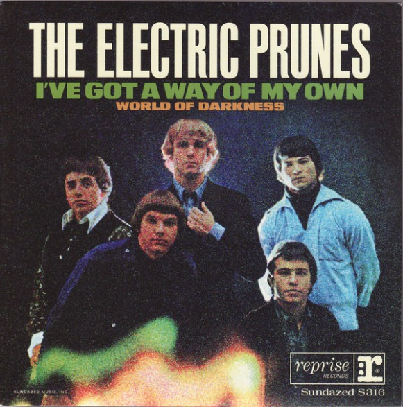"ELECTRIC PRUNES ""I've Got A Way Of My Own / World Of Darkness"""