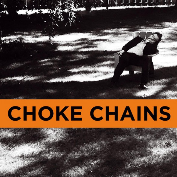 "CHOKE CHAINS ""Cairo Scholars / Billy The Monster"" 7"""