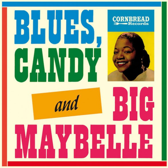 """BIG MAYBELLE """"Blues, Candy And Big Maybelle"""" LP"""