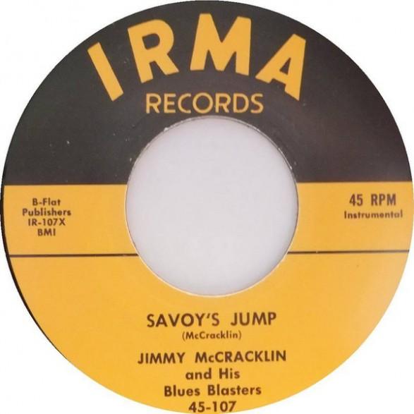 "JIMMY McCRACKLIN ""Savoy's Jump / I'm The One"" 7"""