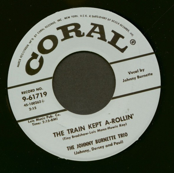 "Johnny Burnette ""The Train Kept A-Rollin' / Honey Hush"" 7"""