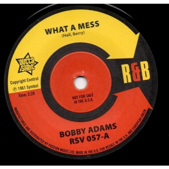 "BOBBY ADAMS ""What A Mess"" / OTIS RUSH ""Homework"" 7"""