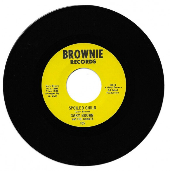 """GARY BROWN """"SPOILED CHILD / I WORRY"""" 7"""""""