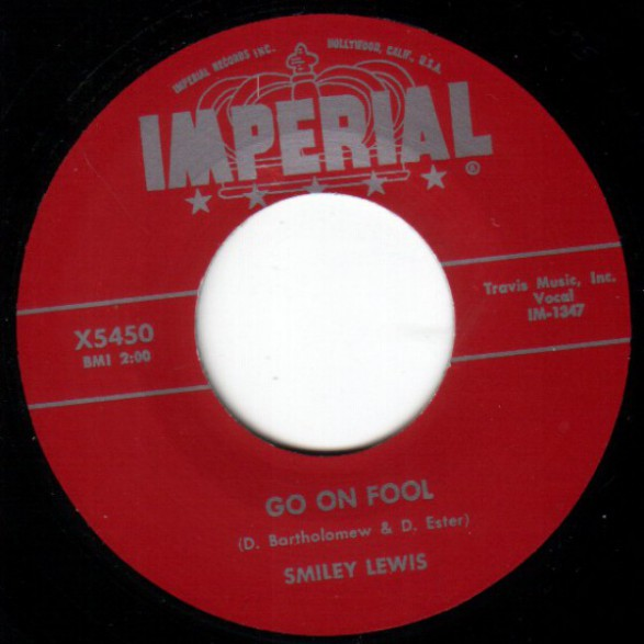 """SMILEY LEWIS """"GO ON FOOL / GOIN' TO JUMP AND SHOUT"""" 7"""""""