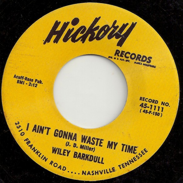 "AL TERRY ""Watch Dog"" / WILEY BARKDULL ""I Ain't Gonna Waste My Time"" 7"""