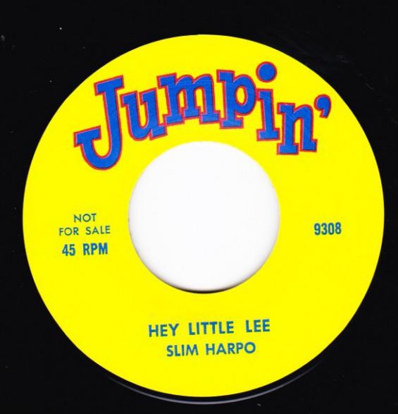 """SLIM HARPO """"HEY LITTLE LEE"""" / AL 'TNT' BRAGGS """"EASY ROCK"""" 7"""""""