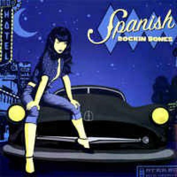SPANISH ROCKIN BONES LP