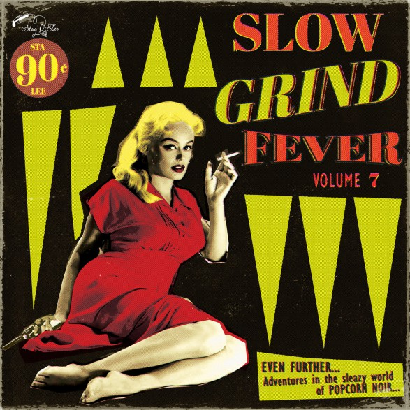 SLOW GRIND FEVER Volume 7 LP