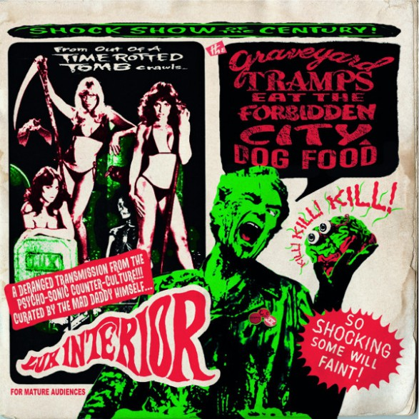 THE GRAVEYARD TRAMPS EAT THE FORBIDDEN CITY DOG FOOD Double 10""