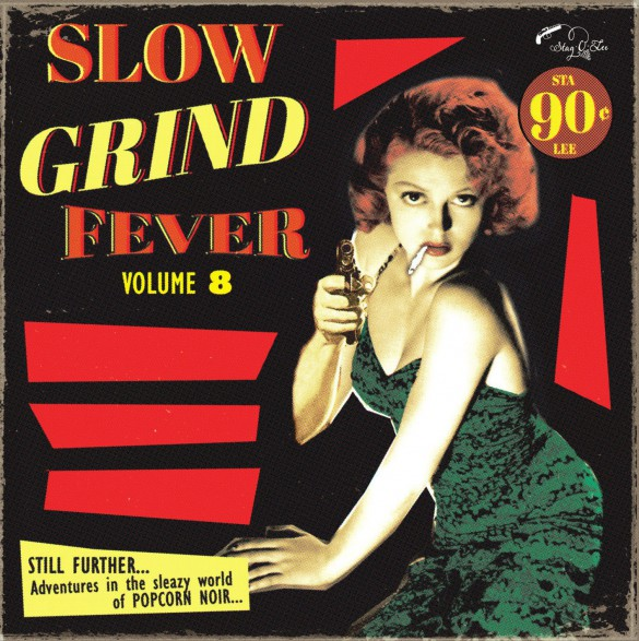 SLOW GRIND FEVER Volume 8 LP