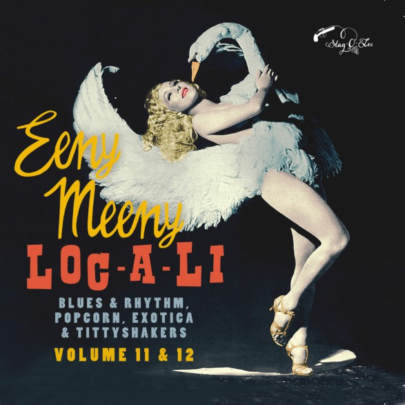 EENY MEENY & LOC-A-LI: Exotic Blues & Rhythm Volume 11+12 CD