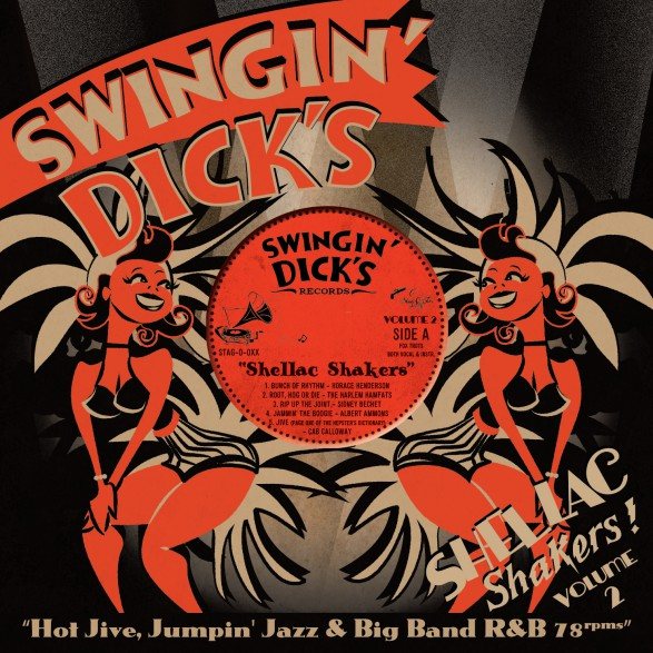 """SWINGIN' DICKS: Shellac Shakers Vol. 2 10"""""""