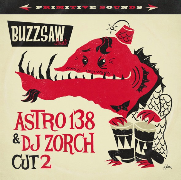 BUZZSAW JOINT: Cut 2 / Astro 138 & DJ Zorch LP