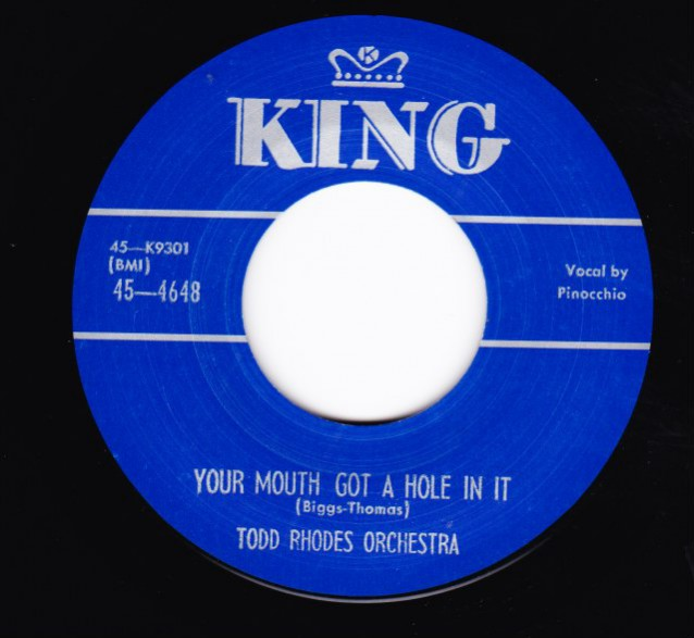 """TODD RHODES """"YOU'RE MOUTH GOT A HOLE IN IT"""" / EDDIE """"CLEANHEAD"""" VINSON """"LONESOME TRAIN"""" 7"""""""