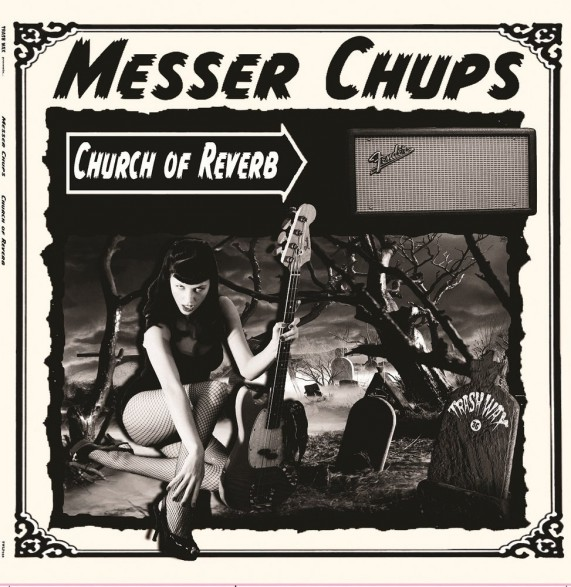 "MESSER CHUPS ""Church Of Reverb"" LP"