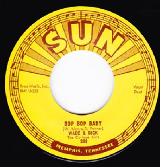 "WADE AND DICK ""BOP BOP BABY/ DON'T NEED YOUR LOVIN'"" 7"""
