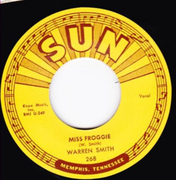 """WARREN SMITH """"MISS FROGGIE / SO LONG I'M GONE"""" 7"""""""