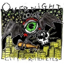 "OVERNIGHT LOWS ""CITY OF ROTTEN EYES"" LP"