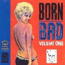 BORN BAD VOLUME 1 LP