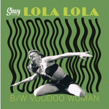 "LOLA LOLA ""Voodoo Woman / Voodoo Men"" 7"""
