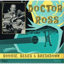"DOCTOR ROSS ""Boogie, Blues And Breakdown"" 10"""
