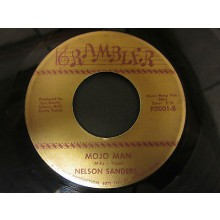 "NELSON SANDERS ""MOJO MAN / I'M LONELY"" 7"""